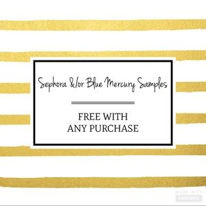 ✨Free Samples from Sephora or Blue Mercury✨
